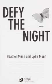 Cover of: Defy the night | Heather Munn