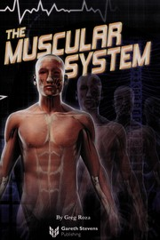 Cover of: The muscular system | Greg Roza