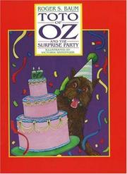 Cover of: Toto Of Oz And The Surprise Party | Roger S. Baum