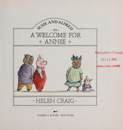 Cover of: Susie and Alfred in A welcome for Annie | Helen Craig