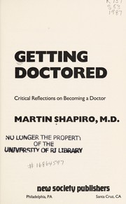 Cover of: Getting Doctored | Martin M. Shapiro