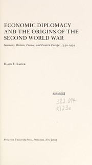 Cover of: Economic diplomacy and the origins of the Second World War