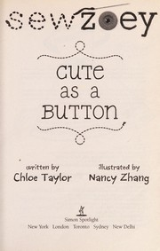 Cover of: Cute as a button | Chloe Taylor