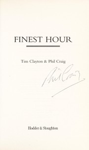 Cover of: Finest hour | Tim Clayton