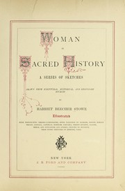Cover of: Woman in sacred history: a series of sketches drawn from scriptural, historical, and legendary sources
