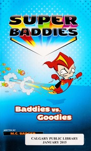 Cover of: Baddies vs goodies | M. D. Badger