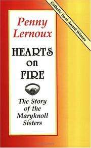Cover of: Hearts on Fire | Penny Lernoux, Arthur Jones, Robert Ellsberg