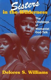 Cover of: Sisters in the Wilderness by Delores S. Williams