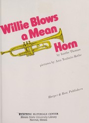 Cover of: Willie blows a mean horn | Ianthe Thomas