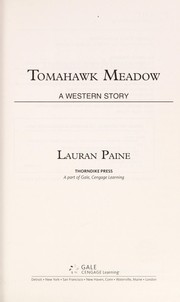 Cover of: Tomahawk Meadow | Lauran Paine
