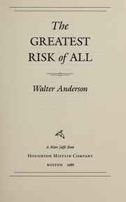 Cover of: The greatest risk of all