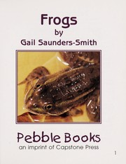 Cover of: Frogs | Gail Saunders-Smith