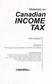 Cover of: Materials on Canadian income tax | Tim Edgar, Daniel Sandler, Arthur J. Cockfield, Neil Brooks