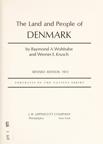 The land and people of Denmark by Raymond A. Wohlrabe
