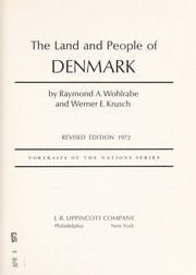 Cover of: The land and people of Denmark | Raymond A. Wohlrabe