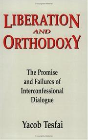Cover of: Liberation and orthodoxy