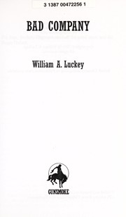 Cover of: Bad company | William A. Luckey