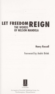 Cover of: Let freedom reign: the words of Nelson Mandela
