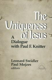 The Uniqueness of Jesus by