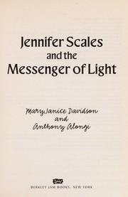 Cover of: Jennifer Scales and the messenger of light