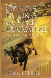Cover of: Options, Futures, and Other Derivatives (4th Edition) | John C. Hull