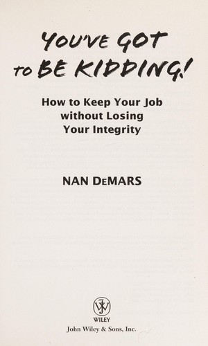 You've got to be kidding! by Nan DeMars