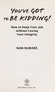 Cover of: You've got to be kidding! | Nan DeMars