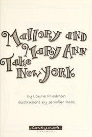 Cover of: Mallory and Mary Ann take New York