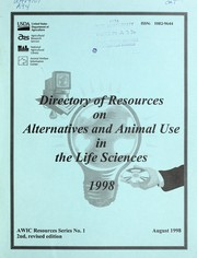 Cover of: Directory of resources on alternatives and animal use in the life sciences, 1998 | Jean A. Larson