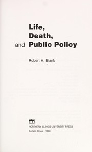 Cover of: Life, death, and public policy