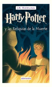 Cover of: Harry Potter y las reliquias de la muerte | J. K. Rowling