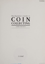 Cover of: Beginners Guide to Coin Collecting | James Mackay