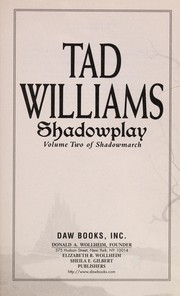 Cover of: Shadowplay: Shadowmarch Volume  II