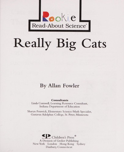 Really big cats by Allan Fowler