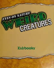 Cover of: Weird creatures | Mary Kay Carson