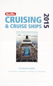 Cover of: Berlitz cruising & cruise ships 2015 | Douglas Ward