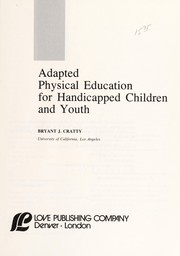 Cover of: Adapted physical education for handicapped children and youth