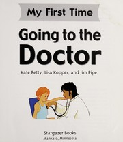 Cover of: Going to the doctor | Kate Petty