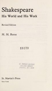 Cover of: Shakespeare, his world and his work | M. M. Reese