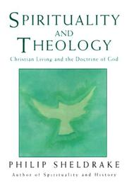 Cover of: Spirituality and Theology | Philip Sheldrake