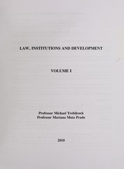 Cover of: Law, institutions and development | Michael J. Trebilcock