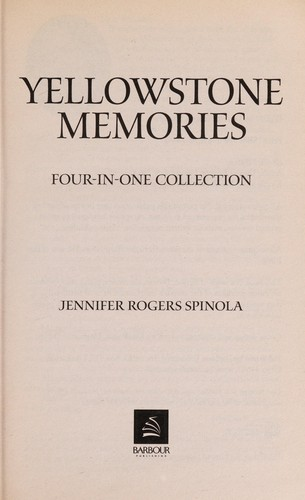 Yellowstone memories by Jennifer Rogers Spinola