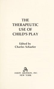 Cover of: The Therapeutic use of child's play