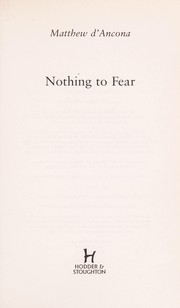 Cover of: Nothing to fear | Matthew D'Ancona