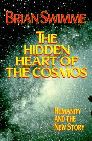 Cover of: The hidden heart of the cosmos | Swimme,Brian