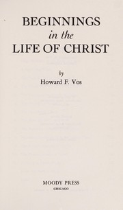 Cover of: Beginnings in the life of Christ