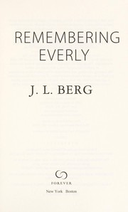 Cover of: Remembering Everly | J. L. Berg