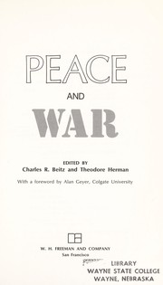 Cover of: Peace and war | Charles R. Beitz