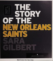 Cover of: The story of the  New Orleans Saints | Sara Gilbert