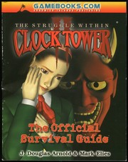Cover of: Clock Tower II: The Struggle Within, The Official Survival Guide